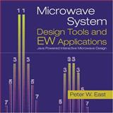 Microwave System Design Tools and EW Applications, East, Peter W., 1580539769
