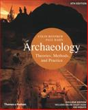Archaeology : Theories, Methods, and Practice, Bahn, Paul and Renfrew, Colin, 050028976X