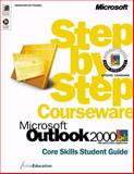 Microsoft Outlook 2000 Step by Step Courseware Core Skills Class Pack, ActiveEducation Staff, 0735609764