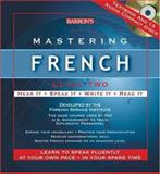 Mastering French Level Two, Foreign Service Institute, 0764179764