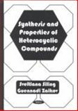 Synthesis and Properties of Heterocyclic Compounds, Silling, S. A., 1560729767