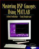 Mastering Digital Signal Processing Using Matlab, Borghesani, Craig, 0135349761