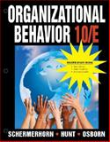 Organizational Behavior : Binder Ready Book, Schermerhorn, John and Hunt, James G., 0470279761