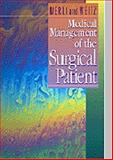 Medical Management of the Surgical Patient, Merli, Geno J. and Weitz, Howard H., 072166976X