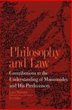 Philosophy and Law : Contributions to the Understanding of Maimonides and His Predecessors, Strauss, Leo, 0791419762