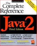 Java 2 : The Complete Reference, Naughton, Patrick and Schildt, Herbert, 0072119764