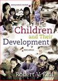 Children and Their Development, Kail, 0131829769