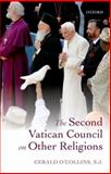 The Second Vatican Council on Other Religions, O'Collins, SJ,  Gerald, Gerald, 0198709765