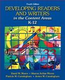Developing Readers and Writers in the Content Areas, K-12, Moore, David W. and Cunningham, Patricia M., 0321079760