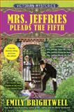 Mrs. Jeffries Pleads the Fifth, Emily Brightwell, 0425269760