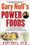 Gary Null's Power Foods, Gary Null, 0451219767