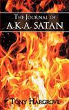 The Journal of Aka Satan, Tony Hargrove, 1438969767