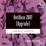 Antibase 2007 : The Natural Compound Identifier, Upgrade, Laatsch, Hartmut, 352731976X