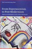 From Expressionism to Post-Modernism Styles and Movements 20TH Century : Styles and Movements in 20th-Century Western Art, Turner, Jane and Jane, Turner, 0312229763