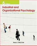 Industrial and Organizational Psychology : Research and Practice, Snow, T. P. and Spector, Paul E., 0470949767