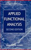 Applied Functional Analysis, Aubin, Jean-Pierre, 0471179760