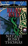 Ruby Red, Natalie Buske Thomas, 0615959768