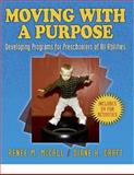 Moving with a Purpose, Renee M. McCall and Diane H. Craft, 0880119764