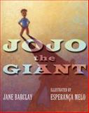 JoJo the Giant, Jane Barclay, 0887769764