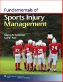 Fundamentals of Sports Injury Management, Anderson, Marcia K. and Parr, Gail P., 1451109768