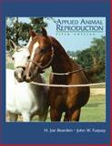 Applied Animal Reproduction, Bearden, H. Joe and Fuquay, John W., 013081976X