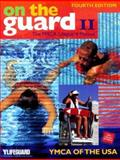 On the Guard II : The YMCA Lifeguard Manual, YMCA of the USA Staff, 0736039767