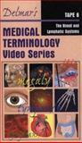 Delmar's Medical Terminology, Delmar Cengage Learning Staff, 0766809765