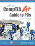 Complete CompTIA A+ Guide to PCs 6th Edition