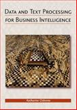 Data and Text Processing for Business Intelligence, Osborne, Katharine, 0972729763