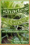 Shades of Green, Robert L. Yehling, 0974499765