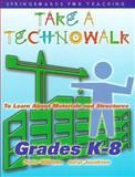 Take a Technowalk to Learn about Materials and Structures, Peter Williams and Saryl Jacobsen, 1895579767