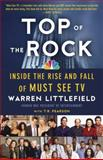 Top of the Rock, Warren Littlefield and T. R. Pearson, 0307739767