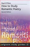 How to Study Romantic Poetry, O'Flinn, Paul, 0333929764