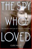 The Spy Who Loved, Clare Mulley, 1250049768