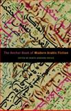 The Anchor Book of Modern Arabic Fiction, Denys Johnson-Davies, 1400079764