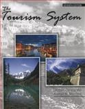 The Tourism System, Mill, Robert C. and Morrison, Alastair M., 0757599761