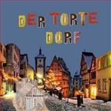 Der Torte Dorf, Richard Matevosyan and Naira Matevosyan, 1490309764