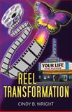 Reel Transformation, Cindy Wright, 1499799764