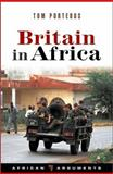 Britain in Africa, Porteous, Tom, 1842779761