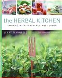 The Herbal Kitchen, Jerry Traunfeld, 0060599766