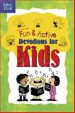 The One Year Fun and Active Devotions for Kids, Betsy Rosen Elliot, 084231976X