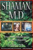 Shaman, M. D., Eve Bruce, 0892819766