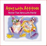 Aging with Attitude, Pauline Whitchurch, 1593599765