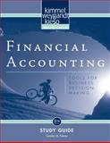 Financial Accounting, Study Guide : Tools for Business Decision Making, Kimmel, Paul D. and Weygandt, Jerry J., 0470379766