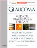 Glaucoma Vol. 1, Set : Expert Consult Premium Edition - Enhanced Online Features, Print, and DVD, 2-Volume Set, Crowston, Jonathan G. and Hitchings, Roger A., 0702029769