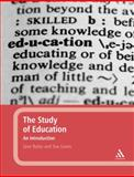 Study of Education : An Introduction, Bates, Jane and Lewis, Sue, 0826499767