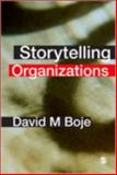 Storytelling Organizations, Boje, David M., 1412929768