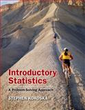 Introductory Statistics : A Problem-Solving Approach, Kokoska, Stephen, 142923976X