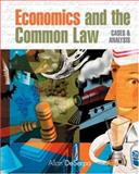 Economics and the Common Law : Cases and Analysis, DeSerpa, Allan, 0324289774