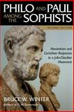 Philo and Paul among the Sophists, Bruce W. Winter, 0802839770